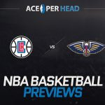 Los Angeles Clippers vs. the New Orleans Pelicans