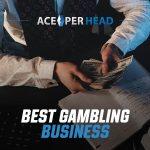 Best Gambling Business