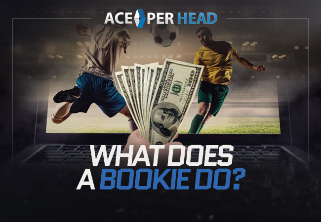 What Does a Bookie Do