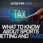 What to Know About Sports Betting and Taxes